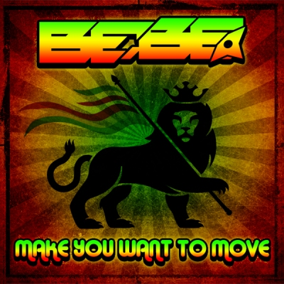 Bebe - Make You Want To Move