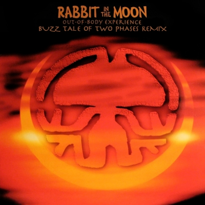 Rabbit In The Moon - Out-Of-Body Experience (Buzz Tale Of Two Phases Remix)