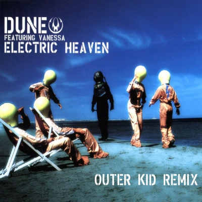 Dune - Electric Heaven (Outer Kid Remix)