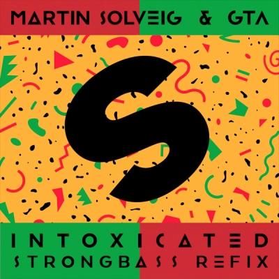 Martin Solveig & GTA - Intoxicated (Strongbass Refix)