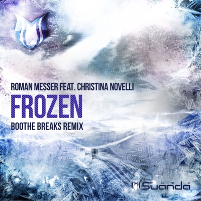 Roman Messer feat. Christina Novelli - Frozen (Boothe Breaks Remix)