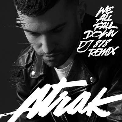 A-Trak feat. Jamie Lidell - We All Fall Down (DJ 818 Remix)