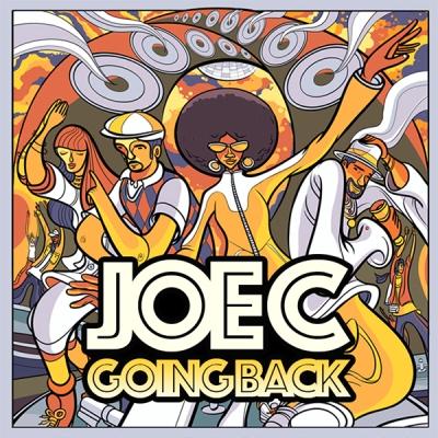 Joe C - Going Back