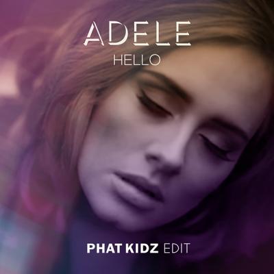 Adele - Hello (Phat Kidz Edit)