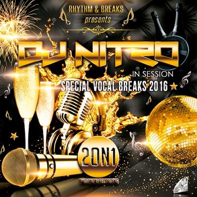 DJ Nitro - Special Vocal Breaks 2016