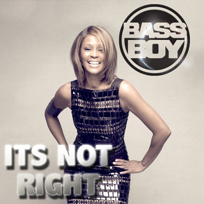 Bassboy - Its Not Right