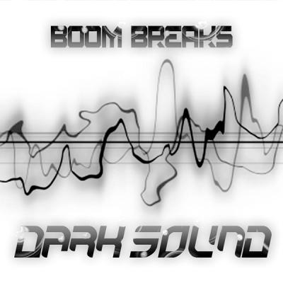 Boom Breaks - Dark Sound