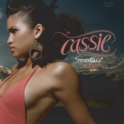 Cassie - Me & U (LTBC Flip)