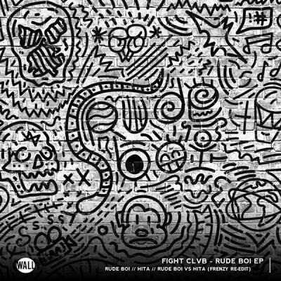 Fight Clvb & FlipN'Gawd feat. Titus - Rude Boi vs. HITA (Frenzy Re-Edit)