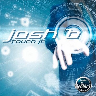 Josh B - Touch !T
