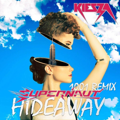 Kiesza - Hideaway (Supernaut 1001 Remix)