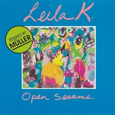 Leila K - Open Sesame (Müller Remix)