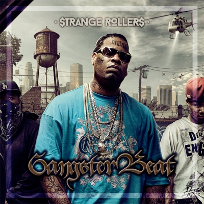 Strange Rollers - Gangster Beat