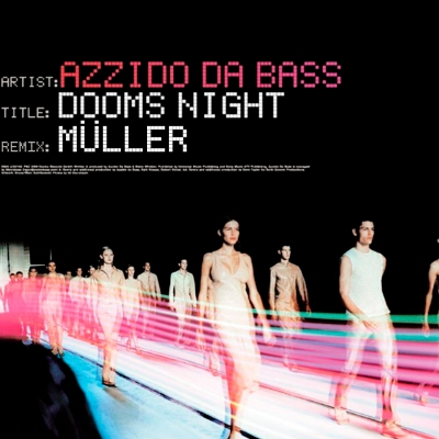 Azzido Da Bass - Dooms Night (Müller Remix)