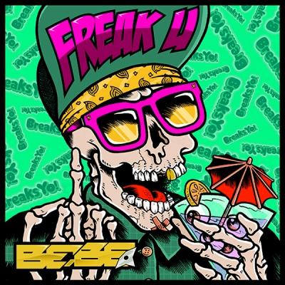 Bebe - Freak U