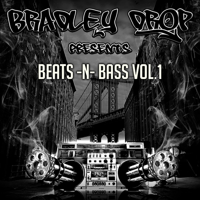 Bradley Drop - Beats -N- Bass Vol.1