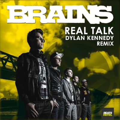 Brains - Real Talk (Dylan Kennedy Remix)