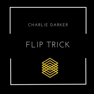 Charlie Darker - Flip Trick