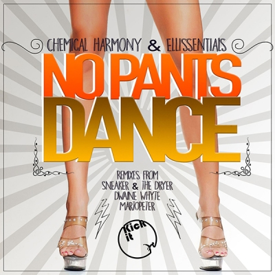 Chemical Harmony & Ellissentials - No Pants Dance