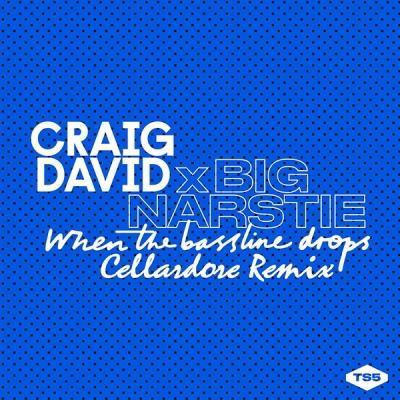 Craig David x Big Narstie - When The Bassline Drops (Cellardore Remix)