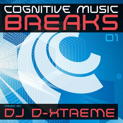 DJ D-Xtreme - Cognitive Music Breaks Episode 01