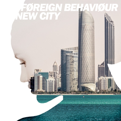 Føreign Behaviøur - New City