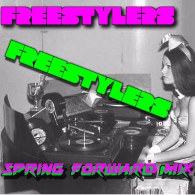 Freestylers - Spring Forward Mix