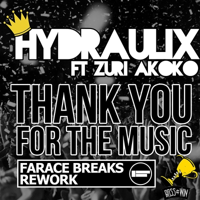 Hydraulix feat. Zuri Akoko - Thank You For The Music (Farace Breaks ReWork)