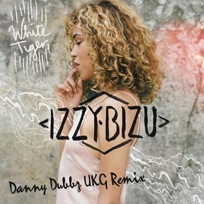 Izzy Bizu - White Tiger (Danny Dubbz UKG Remix)