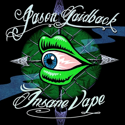 Jason Laidback - Insane Vape