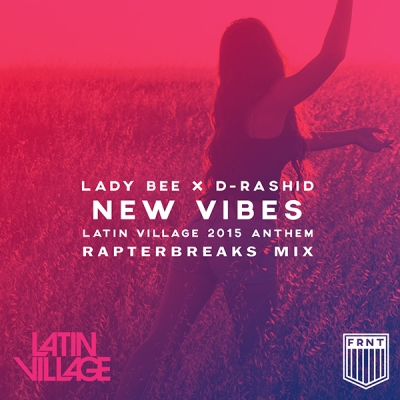 Lady Bee x D-Rashid - New Vibes (RapterBreaks Mix)