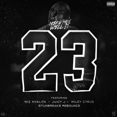 Mike Will Made It feat. Miley Cyrus, Wiz Khalifa & Juicy J – 23 (StunBreaks Rebounce)