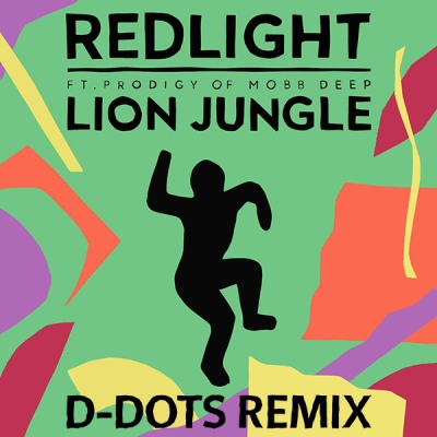 Redlight feat. Prodigy of Mobb Deep - Lion Jungle (D-DOTs Remix)