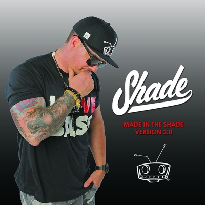 Shade - Made in the Shade Version 2.0