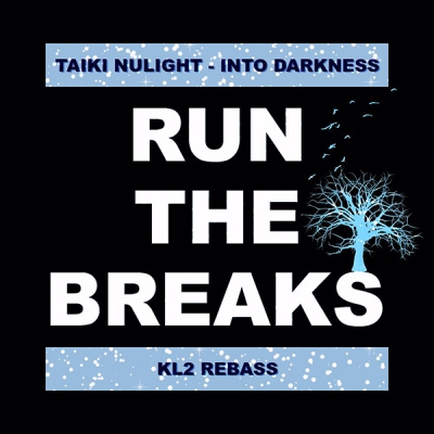 Taiki Nulight - Into Darkness (KL2 ReBass)