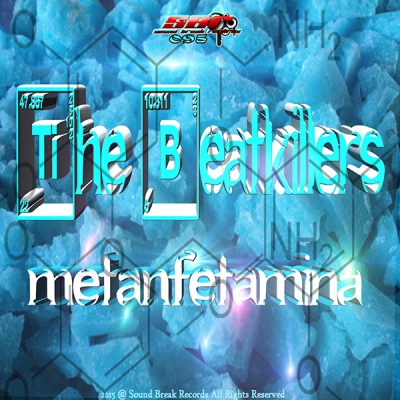 The Beatkillers - Metanfetamina