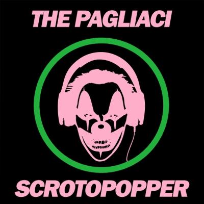 The Pagliaci - Scrotopopper
