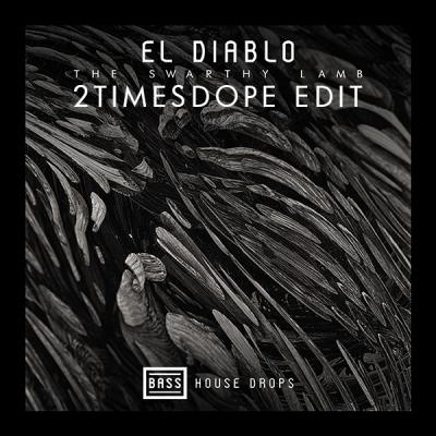 The Swarthy Lamb - El Diablo (2timesdope Edit)