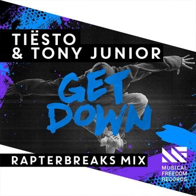 Tiësto & Tony Junior - Get Down (RapterBreaks Mix)