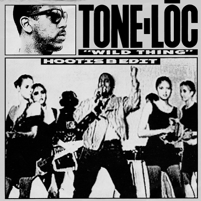Tone-Loc - Wild Thing (Hootis B Edit)