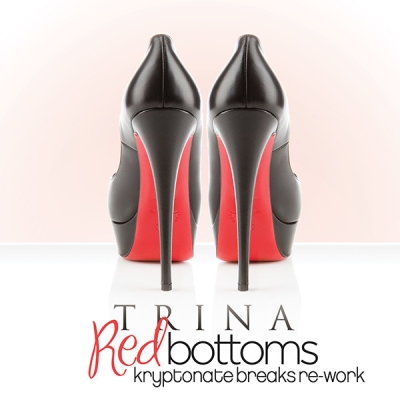 Trina - Long Heels Red Bottom (Kryptonate Breaks Re-Work)