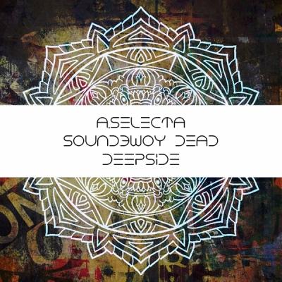 A.Selecta - Soundbwoy Dead