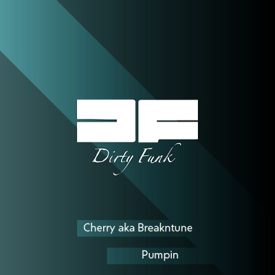 Cherry aka BreakNtune - Pumpin