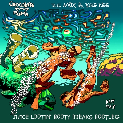 Chocolate Puma feat. Kris Kiss - The Max (Juice Lootin' Booty Breaks Bootleg)