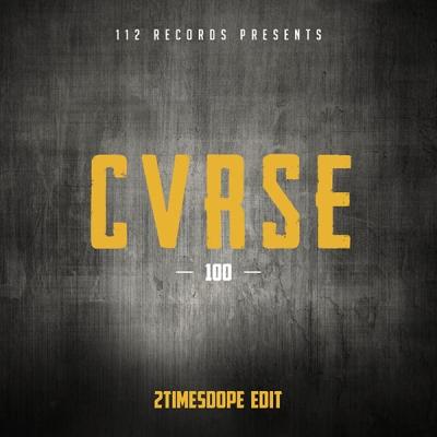 CVRSE - 100 (2timesdope Edit)