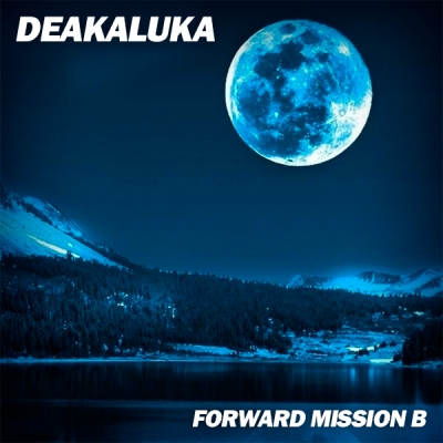 Deakaluka - Forward Mission B
