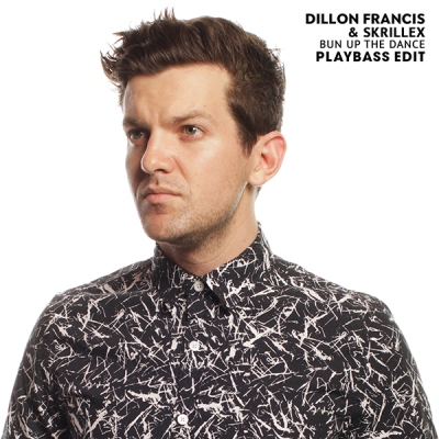 Dillon Francis & Skrillex - Bun Up The Dance (Playbass Edit)