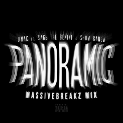 Dmac feat. Sage The Gemini & Show Banga - Panoramic (MassiveBreakz Mix)
