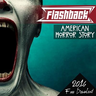 FlashBack - American Horror Story