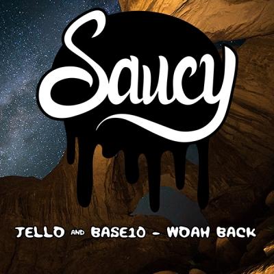 Jello & Base10 - Woah Back